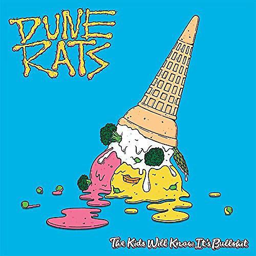 Alliance Dune Rats - Kids Will Know It's Bullshit