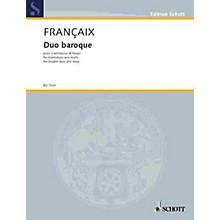 Schott Duo Baroque Schott Series Composed by Jean Françaix