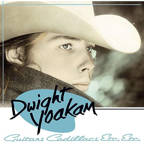 Alliance Dwight Yoakam - Guitars, Cadillacs, Etc. Etc.