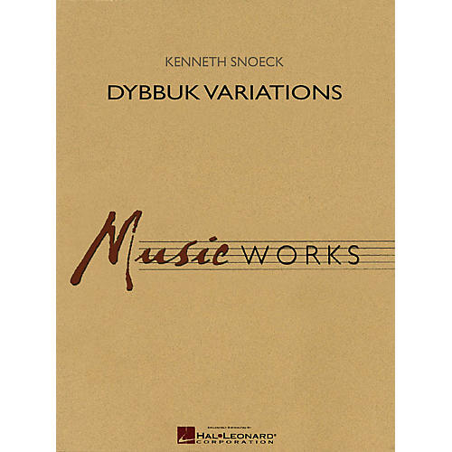 Hal Leonard Dybbuk Variations Concert Band Level 5 Composed by Kenneth Snoeck