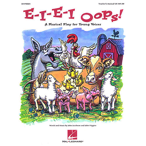 Hal Leonard E-I-E-I Oops! (Musical) (A Musical Play for Young Voices) TEACHER ED Composed by John Higgins-thumbnail