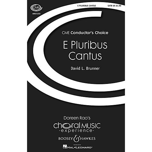 Boosey and Hawkes E Pluribus Cantus (CME Conductor's Choice) SATB composed by David L. Brunner