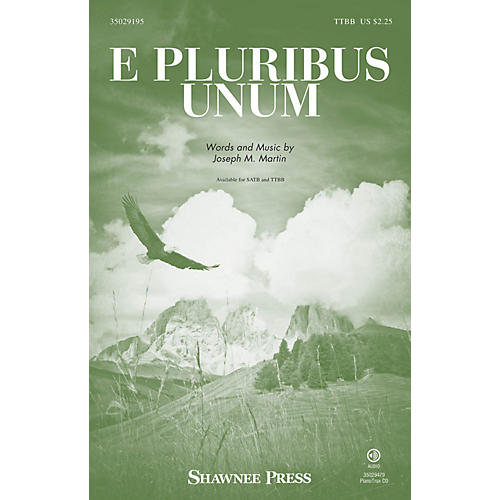 Shawnee Press E Pluribus Unum TTBB composed by Joseph M. Martin-thumbnail