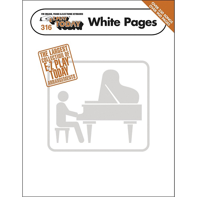 Hal Leonard E-Z Play Today White Pages  E-Z Play 316