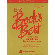 Fred Bock Music EZ Bock's Best - Volume 4 (10 Outstanding Christmas Piano Arrangements) Fred Bock Publications Series