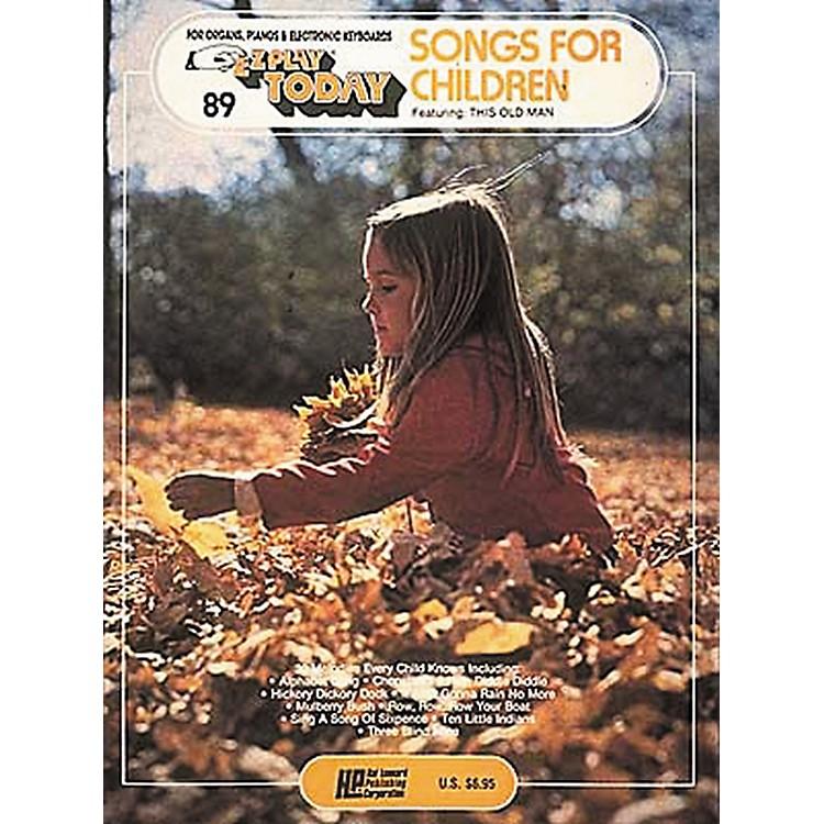 Hal LeonardEZ Play Today Songs for Children