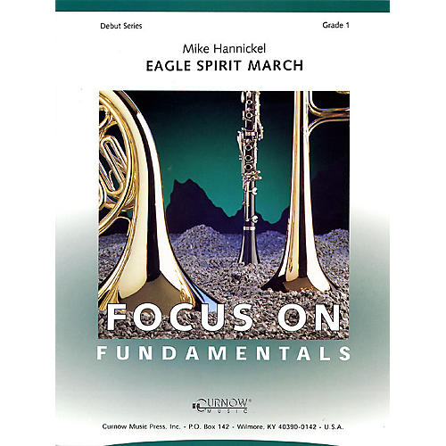 Curnow Music Eagle Spirit March (Grade 1 - Score Only) Concert Band Level 1 Composed by Mike Hannickel-thumbnail