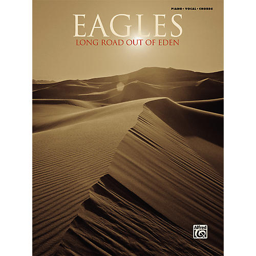 Alfred Eagles - Long Road Out Of Eden Piano, Vocal, Guitar Songbook