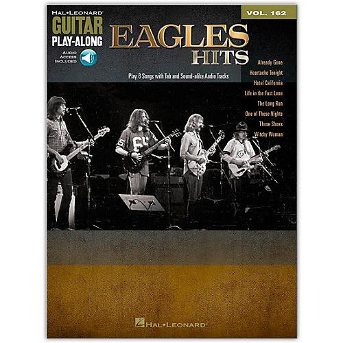 Hal Leonard Eagles Hits - Guitar Play-Along Vol. 162