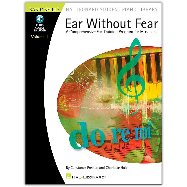 Hal LeonardEar Without Fear Book/CD Volume 1 Hal Leonard Student Piano Library