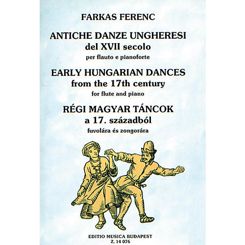 Editio Musica Budapest Early Hungarian Dances from the 17th Century EMB Series by Ferenc Farkas-thumbnail