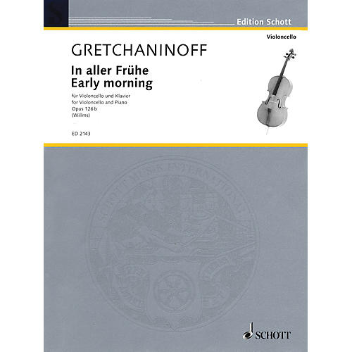 Schott Early Morning (Cello and Piano) Schott Series