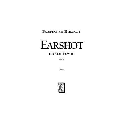 Lauren Keiser Music Publishing Earshot (for 8 Players) LKM Music Series by Roshanne Etezady