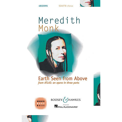 Boosey and Hawkes Earth Seen from Above from Atlas: an opera in three parts SATB DV A Cappella composed by Meredith Monk-thumbnail