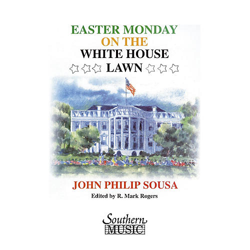 Southern Easter Monday on the White House Lawn (Band/Concert Band Music) Concert Band Level 4 by R. Mark Rogers-thumbnail