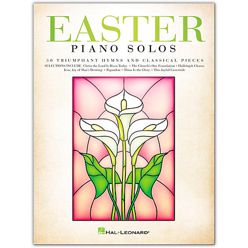 Hal Leonard Easter Piano Solos - 30 Triumphant Hymns and Classical Pieces