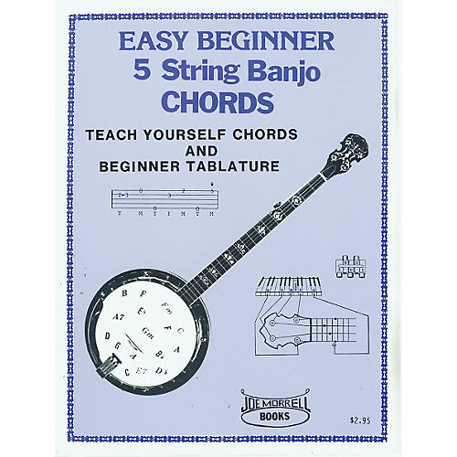 Morrell Music Easy Beginner Banjo Chords Book : Musicianu0026#39;s Friend