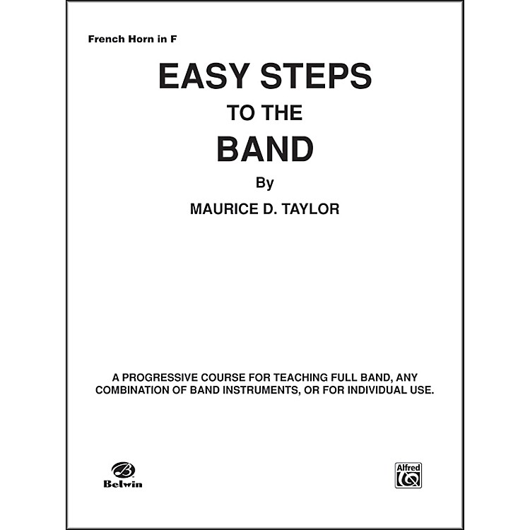 Alfred Easy Steps to the Band Horn in F