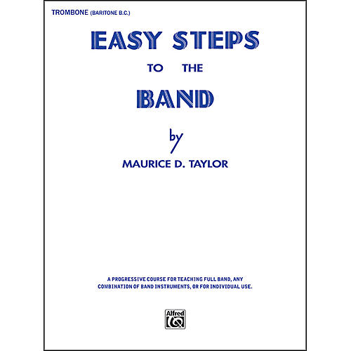 Alfred Easy Steps to the Band Trombone & Baritone B.C.