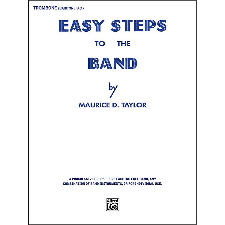 AlfredEasy Steps to the Band Trombone & Baritone B.C.