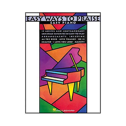 Hal Leonard Easy Ways To Praise For Easy Piano