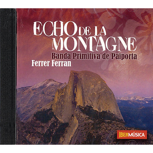 Iberm£sica Echo de la Montagne Concert Band Composed by Ferrer Ferran-thumbnail