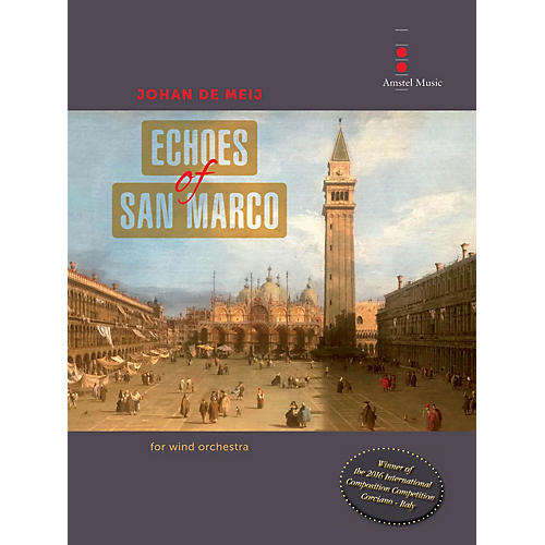 Amstel Music Echoes of San Marco Concert Band Level 4 Composed by Johan de Meij-thumbnail