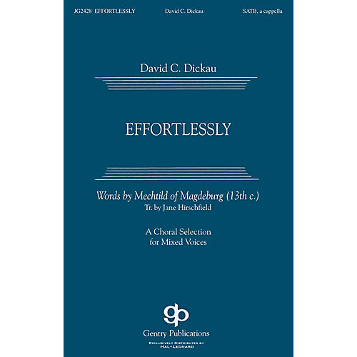 Gentry Publications Effortlessly SSAATTBB A Cappella composed by David Dickau