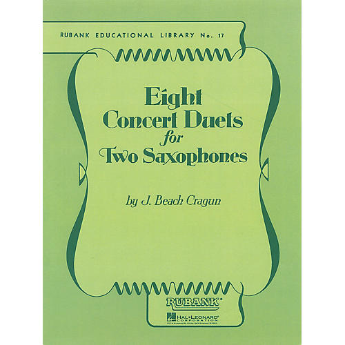 Rubank Publications Eight Concert Duets for Two Saxophones Ensemble Collection Series  by J. Beach Cragun-thumbnail