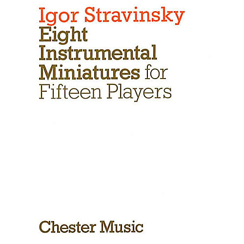 Chester Music Eight Instrumental Miniatures Music Sales America Series Composed by Igor Stravinsky-thumbnail