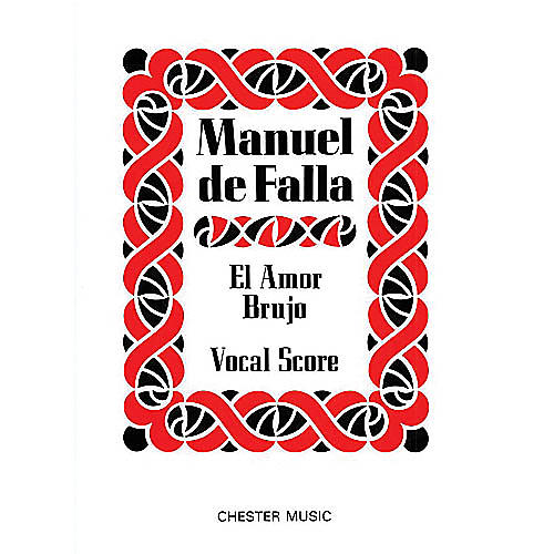 Chester Music El Amor Brujo Music Sales America Series  by Manuel de Falla-thumbnail