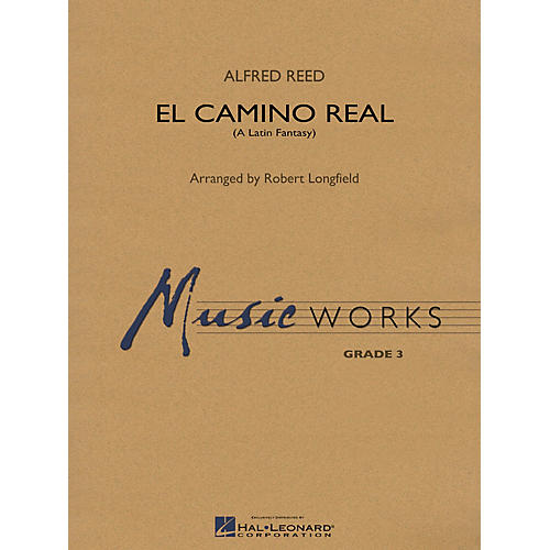 Hal Leonard El Camino Real Concert Band Level 3.5 Arranged by Robert Longfield-thumbnail