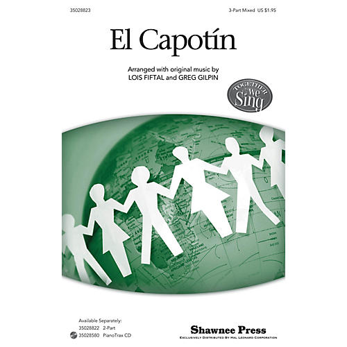 Shawnee Press El Capotín (Together We Sing Series) 3-Part Mixed arranged by Lois Fiftal