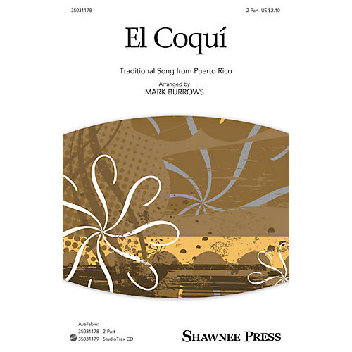 Shawnee Press El Coquí 2-Part arranged by Mark Burrows