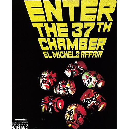 Alliance El Michels Affair - Enter the 37th Chamber