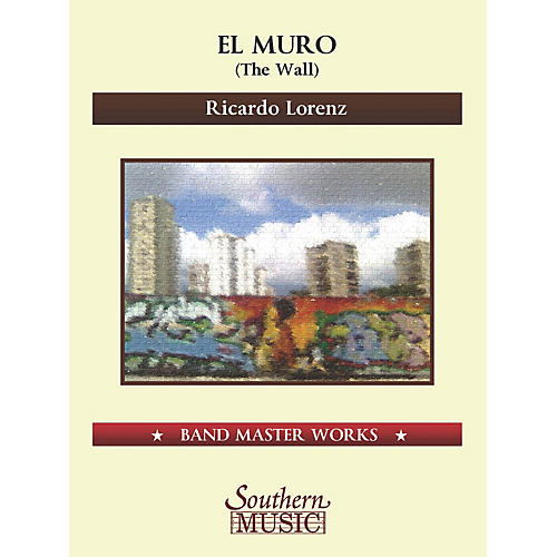 Lauren Keiser Music Publishing El Muro (The Wall) Concert Band Level 5-thumbnail