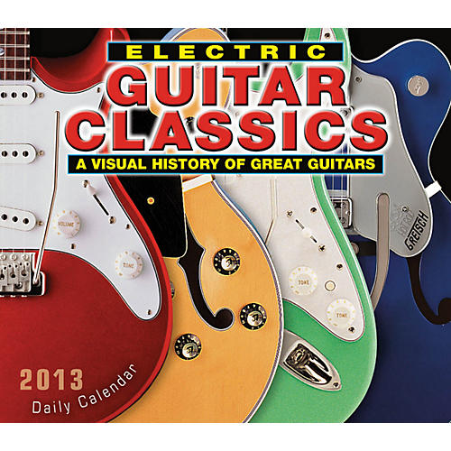 Hal Leonard Electric Guitar Classics 2013 Boxed Daily Calendar