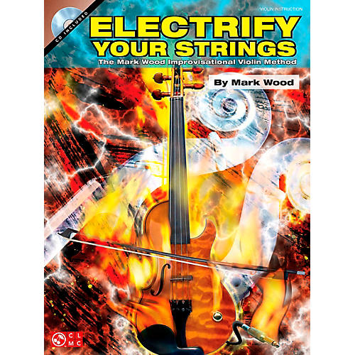 Cherry Lane Electrify Your Strings Book/CD Violin Instruction
