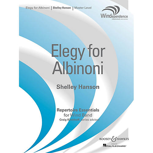 Boosey and Hawkes Elegy for Albinoni Concert Band Level 4 Composed by Shelley Hanson-thumbnail