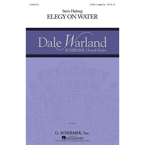 G. Schirmer Elegy on Water SATB a cappella composed by Steve Heitzeg