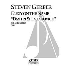 Lauren Keiser Music Publishing Elegy on the Name Dmitri Shostakovich (for Solo Cello) LKM Music Series
