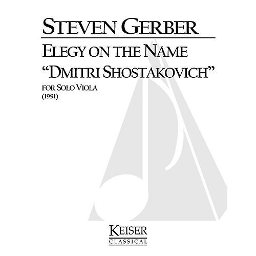 Lauren Keiser Music Publishing Elegy on the Name Dmitri Shostakovich (for Solo Viola) LKM Music Series-thumbnail