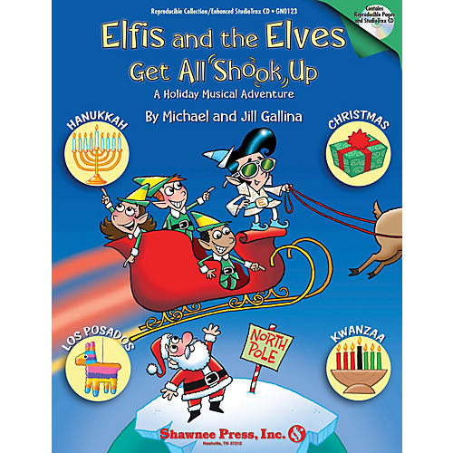Shawnee Press Elfis and the Elves Get All Shook Up - A Holiday Musical Adventure CLASSRM KIT composed by Jill Gallina-thumbnail