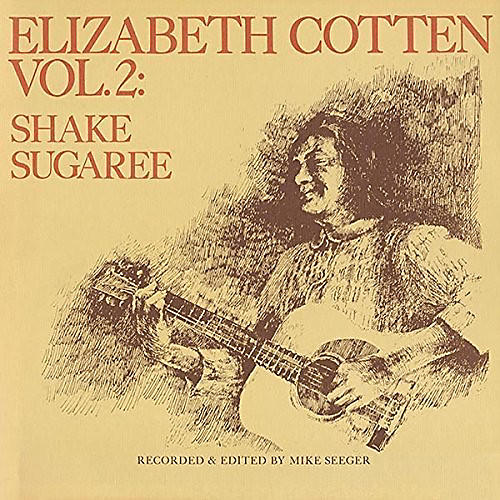Alliance Elizabeth Cotten - Shake Sugaree 2