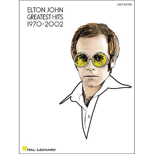 Hal Leonard Elton John Greatest Hits 1970-2002 (Easy Guitar with Tab)