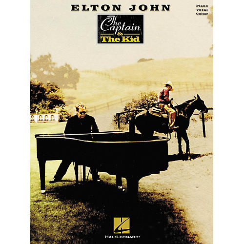 Hal Leonard Elton John The Captain & The Kid Piano, Vocal, Guitar Songbook