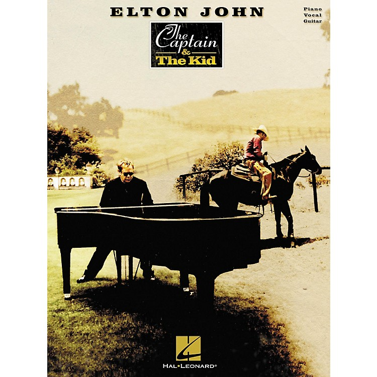 Hal LeonardElton John The Captain & The Kid Piano, Vocal, Guitar Songbook