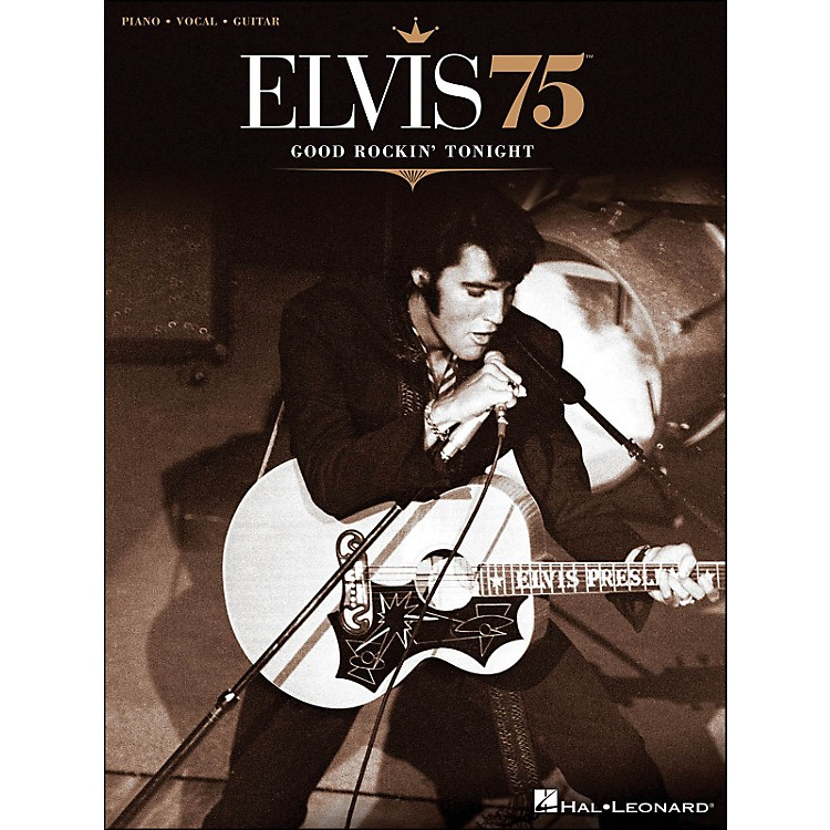 Hal LeonardElvis 75 Good Rockin' Tonight PVG