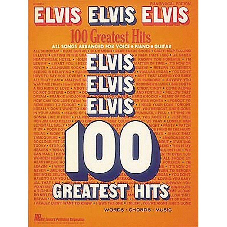 Hal Leonard Elvis Elvis Elvis 100 Greatest Hits Piano, Vocal, Guitar Songbook