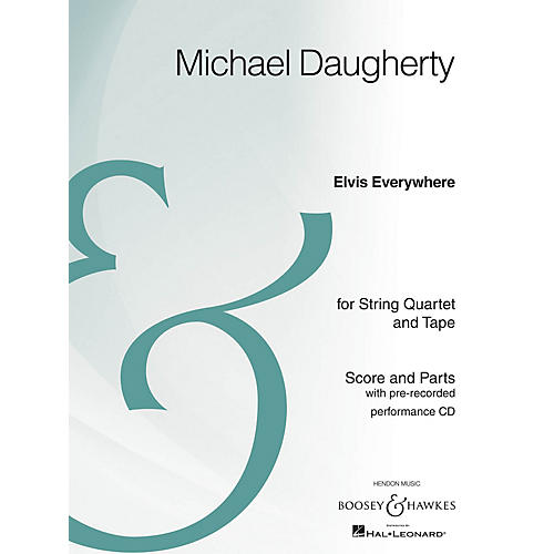 Boosey and Hawkes Elvis Everywhere Boosey & Hawkes Chamber Music Series Composed by Michael Daugherty-thumbnail